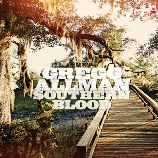 Southern Blood (Deluxe Edition) – Gregg Allman