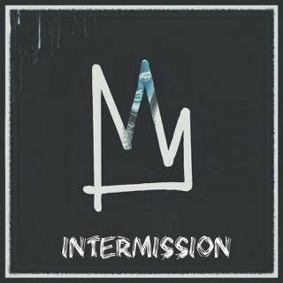 Intermission Single