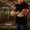 Susan Stoker - Rescuing Mary: Delta Force Heroes, Book 9 (Unabridged)  artwork