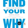 Find Your Why: A Practical Guide for Discovering Purpose for You and Your Team (Unabridged) AudioBook Download