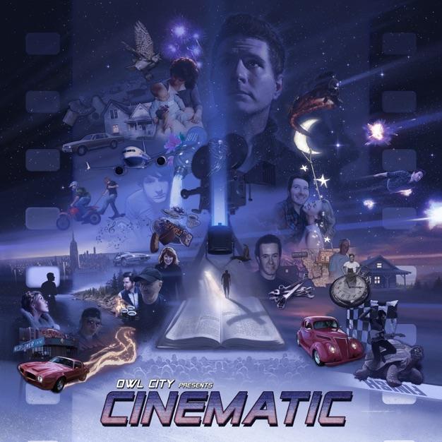 Cinematic / Owl City