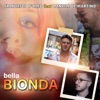 Francesco D'Aleo - Bella bionda (feat. Daniele De Martino)