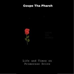 Coupe Tha Pharoh - Bonnie X Clyde