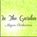 In the Garden - Megan Richardson