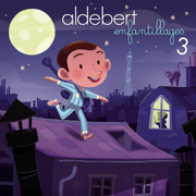Enfantillages 3 - Aldebert