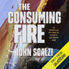 John Scalzi - The Consuming Fire: The Interdependency, Book 2 (Unabridged)  artwork