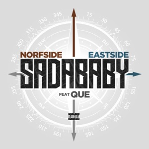 Sada Baby - Norfside Eastside feat. Que
