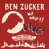 Ben Zucker - Na und?! Live! (Live at Grosse Freiheit 36, Hamburg / 2018) Grafik