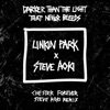 Darker Than The Light That Never Bleeds (Chester Forever Steve Aoki Remix) - Single, LINKIN PARK & Steve Aoki