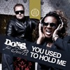 You Used to Hold Me feat Terri B EP