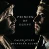 Princes of Egypt, Jonathan Young & Caleb Hyles