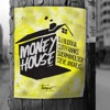 Money House (feat. Steve Andreas) - Single ジャケット写真