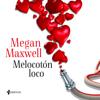 Melocotón loco (Unabridged) - Megan Maxwell