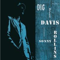 Miles Davis & Sonny Rollins - Dig (Remastered) artwork