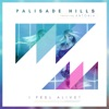 I Feel Alive! (feat. Antonia) - Single, Palisade Hills