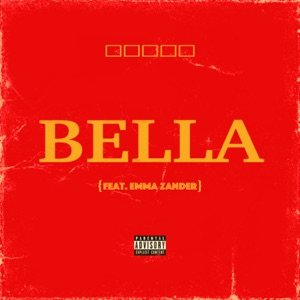 Bella (feat. Emma Zander) - Single Mp3 Download