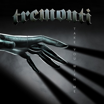 Take You with Me - Single - Tremonti