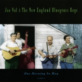 Joe Val & the New England Bluegrass Boys - I Don't Believe You've Met My Baby