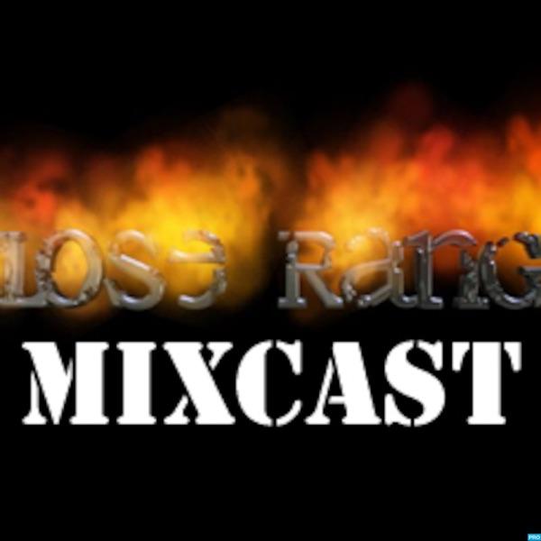 Close Range Mixcast