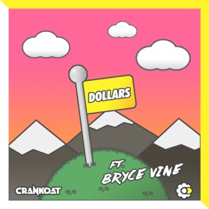 Dollars (feat. Bryce Vine) - Single Mp3 Download