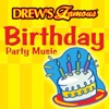 Drew s Famous Birthday Party Music