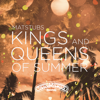Kings and Queens of Summer - Matstubs mp3