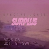 Spectre Jones - Surplus