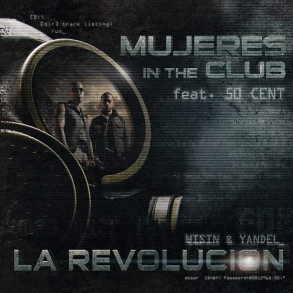 Mujeres In the Club (feat. 50 Cent) - Single