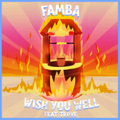 Wish You Well (feat. Trove)