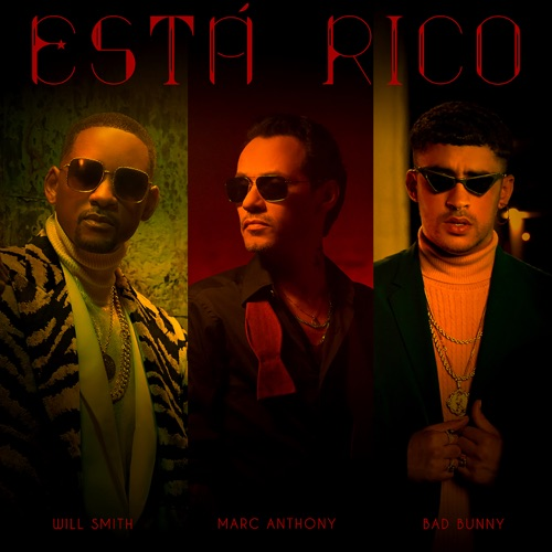 Marc Anthony, Will Smith & Bad Bunny - Está Rico