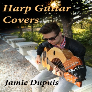 Harp Guitar Covers – Jamie Dupuis