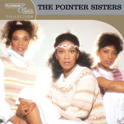 Platinum & Gold Collection - Pointer Sisters