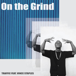 On the Grind (feat. Vince Staples) - Single Mp3 Download
