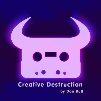 Creative Destruction - Single - Dan Bull