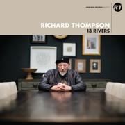 13 Rivers - Richard Thompson - Richard Thompson