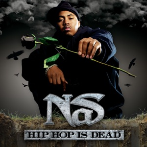 Nas - Hip Hop Is Dead feat. will.i.am