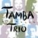 Mas Que Nada - Tamba Trio