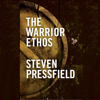 Steven Pressfield - The Warrior Ethos (Unabridged)  artwork