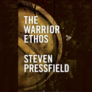 The Warrior Ethos (Unabridged)