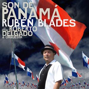 Rubén Blades - Son de Panamá (with Roberto Delgado & Orquesta)