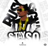 Busy Signal - Stay So artwork