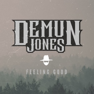 Demun Jones - Feeling Good