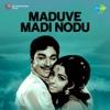 Maduve Madi Nodu Original Motion Picture Soundtrack Single