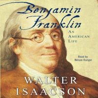Benjamin Franklin (Unabridged)