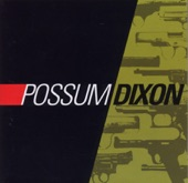 Possum Dixon - For Your Love