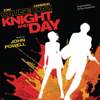 Knight and Day (Original Motion Picture Soundtrack) - John Powell