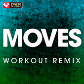 Moves (Extended Workout Remix)-Power Music Workout