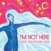 Sadie Gustafson-Zook - When I'm Home