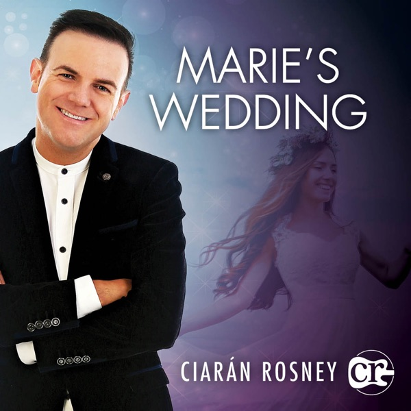 Ciaran Rosney - Marie's Wedding
