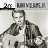 20th Century Masters The Millennium Collection The Best of Hank Williams Jr